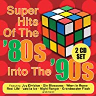 Super Hits Of The '80s Into The '90s (Re-Recorded / Remastered Versions)