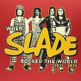 When Slade Rocked the World 1971-1975