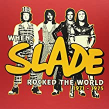 When Slade Rocked the World 1971-1975