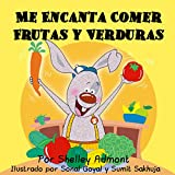 Libros para niños: Me Encanta Comer Frutas y Verduras-libro para ninos en espanol (spanish childrens books,kids spanish) (Spanish Bedtime Collection)