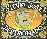 Silvio José, Destronado (Sillón Orejero)