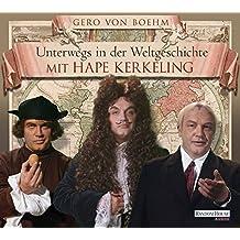 Unterwegs in der Weltgeschichte mit Hape Kerkeling (4CDs)