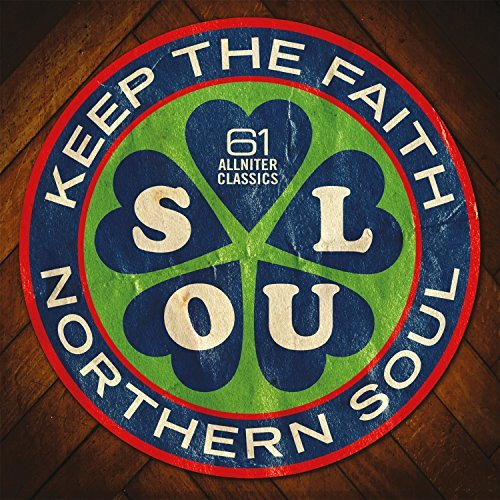 Northern Soul: Keep the Faith by VARIOUS ARTISTS (2015-08-03)