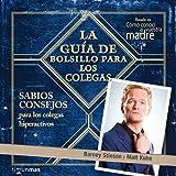 La guía de bolsillo para los colegas (Spanish Edition)