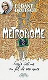 Métronome 2 - Michel Lafon Poche - 01/02/2018