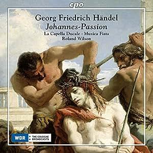 Händel: Johannes-Passion [Various] [Cpo: 555173-2]