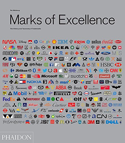Marks Of Excellence. The History And Taxonomy Of Trademarks - Revised And Expanded Edition