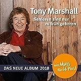 Senioren Sind Nur zu Früh Geboren - Tony Marshall
