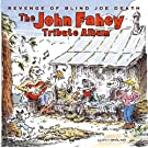 Revenge of Blind Joe Death: the John Fahey Tribute Album