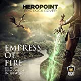 Empress of Fire (From 'Dragon Age Inquisition') [Epic Rock Cover]
