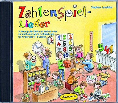 Zahlenspiel-Lieder (CD): Schwungvolle Zähl und Rechenlieder zur mathematischen Frühförderung für Kinder von 4 - 8 Jahren (Ökotopia Mit-Spiel-Lieder)