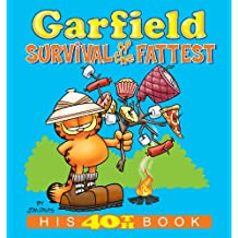 Garfield: Survival of the Fattest: His 40th Book (Garfield Series)