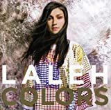 Songtexte von Laleh - Colors
