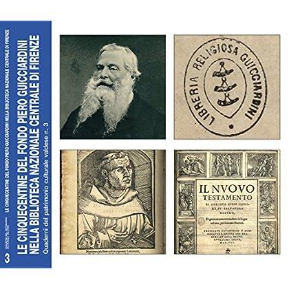 Le Cinquecentine Del Fondo Piero Guicciardini Nella Biblioteca Nazionale Centrale Di Firenze