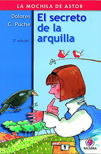 El secreto de la arquilla por Dolores Campuzano Puche