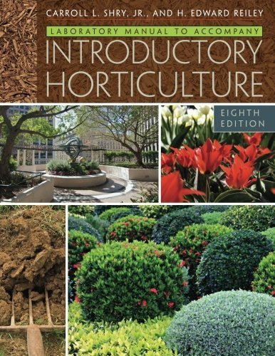 Laboratory Manual for Shry/Reiley's Introductory Horticulture by Carroll Shry (2010-03-29) par Carroll Shry; Edward Reiley