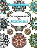 Scarica Libro Libro da Colorare super RILASSANTE 7 Consapevolezza in Mandali Volume 7 (PDF,EPUB,MOBI) Online Italiano Gratis