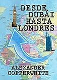 Desde Dubái hasta Londres