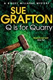 Q is for Quarry (Kinsey Millhone Alphabet Series)