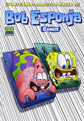 ¡Tonteando directos hacia ti! (Bob Esponja. Cómics 8) (Bruguera Contemporánea) por United Plankton Pictures Inc.