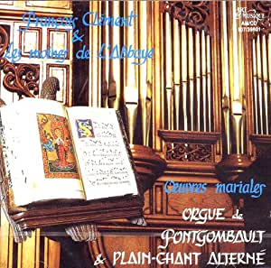 Chant Grégorien - Orgue et Plain-chant alterné