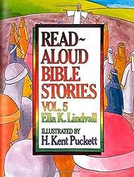 Read Aloud Bible Stories Vol. 5: The Stories Jesus Told