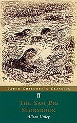 The Sam Pig Storybook (FF Childrens Classics)