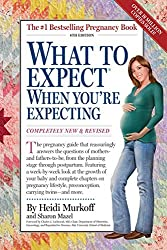 What to Expect When You're Expecting by Heidi Murkoff (2008-04-10)