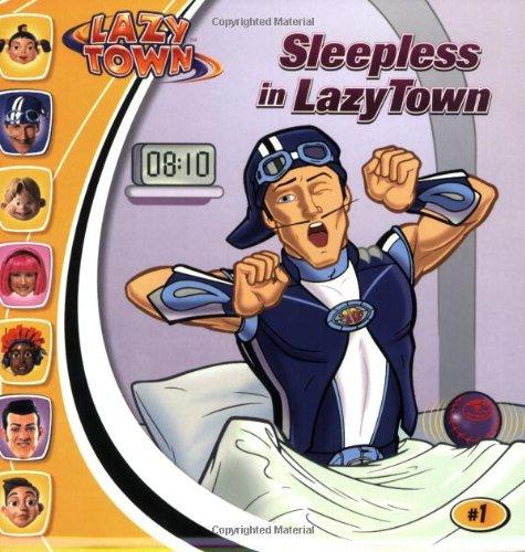 Lazytown: Sleepless in Lazytown