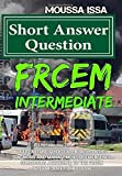 #10: Frcem Intermediate: Short Answer Question