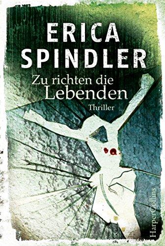 Buchseite und Rezensionen zu 'Zu richten die Lebenden' von Erica Spindler