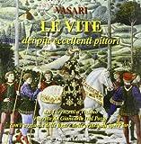 Le vite dei più eccellenti pittori dai Lorenzetti a Tiziano: 2