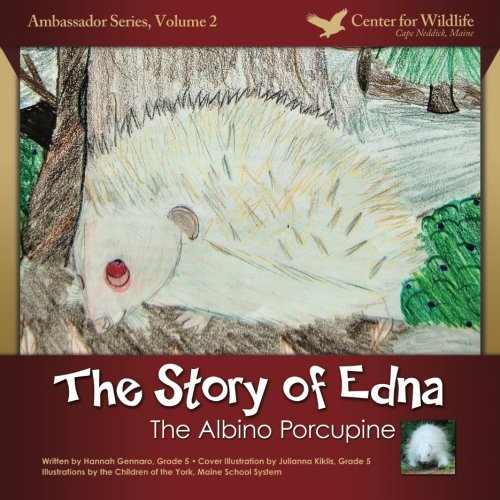 The Story of Edna: The Albino Porcupine: Volume 2 (Ambassador Series)
