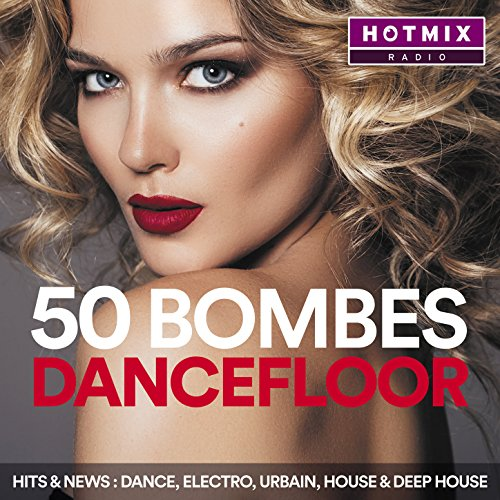 50 Bombes Dancefloor by Hotmix...