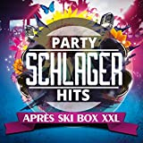 Party Schlager Hits (Après Ski Box XXL)