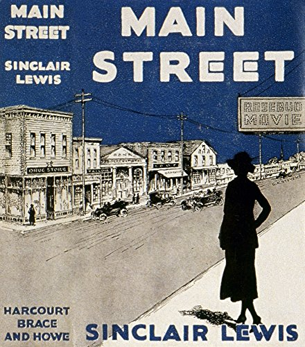 Lewis: Main Street 1920. /Ncover of The First Edition of Sinclair Lewis' Novel 'Main Street ' 1920. Kunstdruck (60,96 x 91,44 cm) -