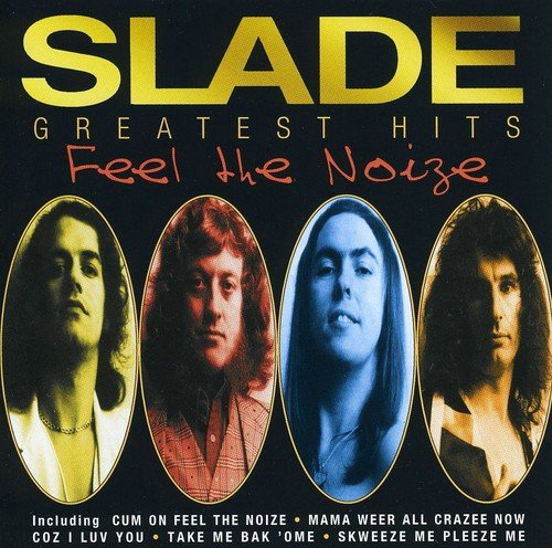 Feel the Noize - Greatest Hits (Noddy Auto)