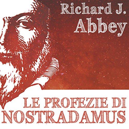 Le profezie di Nostradamus  Audiolibri
