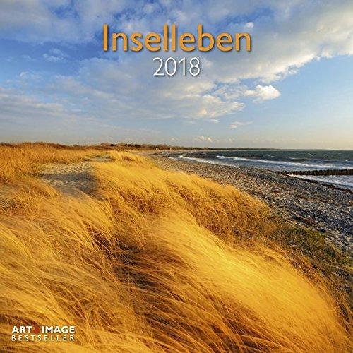 Preisvergleich Produktbild Inselleben 2018 - Landschaftskalender, Ostsee, Nordsee, Urlaub  -  30 x 30 cm