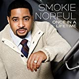 Songtexte von Smokie Norful - Once in a Lifetime