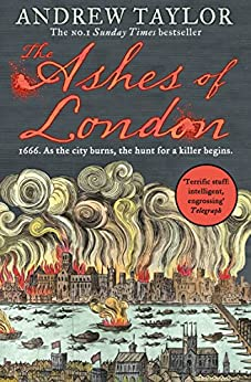 The Ashes of London by [Taylor, Andrew]