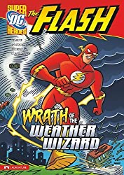 Wrath of the Weather Wizard (Flash (Stone Arch)) by Donald B Lemke (2011-01-06)