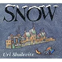 Snow (Caldecott Honor Book) by Uri Shulevitz (1998-07-15)