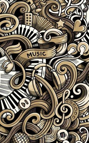 Carnet de Mots de Passe: A5 - 98 Pages - 115 - Doodles - Musique - Instruments de musique par Mes Mots de Passe Horko