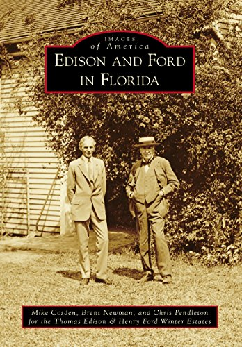 Edison and Ford in Florida (Images of America) (English Edition)