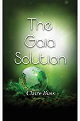The Gaia Solution (The Gaia Collection) Paperback