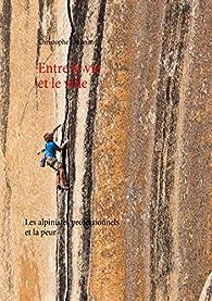 Entre la vie et le vide par Christophe Lachnitt