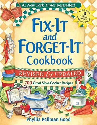 fix-it-and-forget-it-revised-and-updated-700-great-slow-cooker-recipes-fix-it-and-enjoy-it