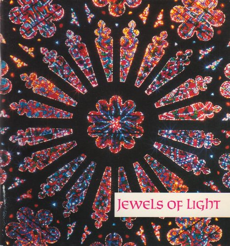 Jewels of Light: The Stained Glass and Mosaics of Washington Cathedral