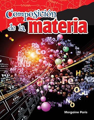 Composición de la materia (Composition of Matter) (spanish Version)